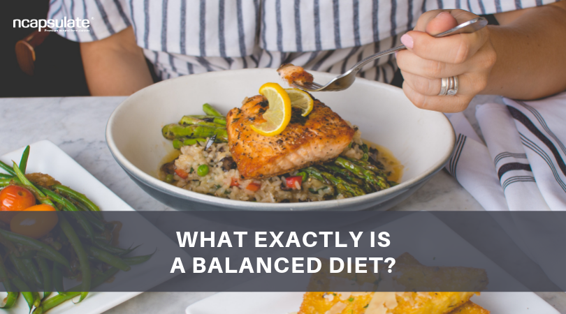 WHAT EXACTLY IS A BALANCED DIET?