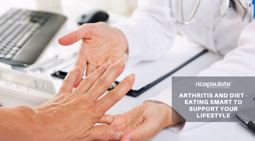 ARTHRITIS AND DIET – EATING SMART TO SUPPORT YOUR LIFESTYLE